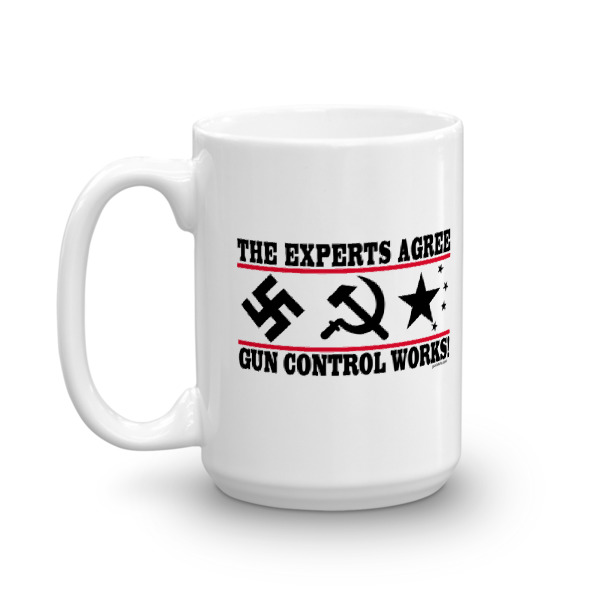 The Experts Agree - Gun Control Works Coffee Mug